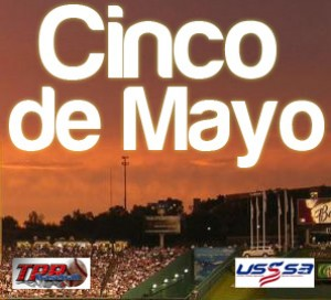 Cinco De Mayo Classic (May 5-6)